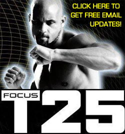 Focus T25 by Shaun T
