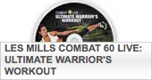 Les Mills Combat, Ultimate Warrior