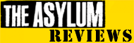 Insanity Asylum Reviews