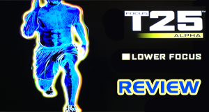 Focus T25 Review: Lower Focus (Alpha Phase)