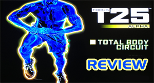Focus T25 Review, Total Body Circuit