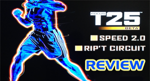 Focus T25 Review: Rip'T Circuit and Speed 2.0 (Beta Phase)