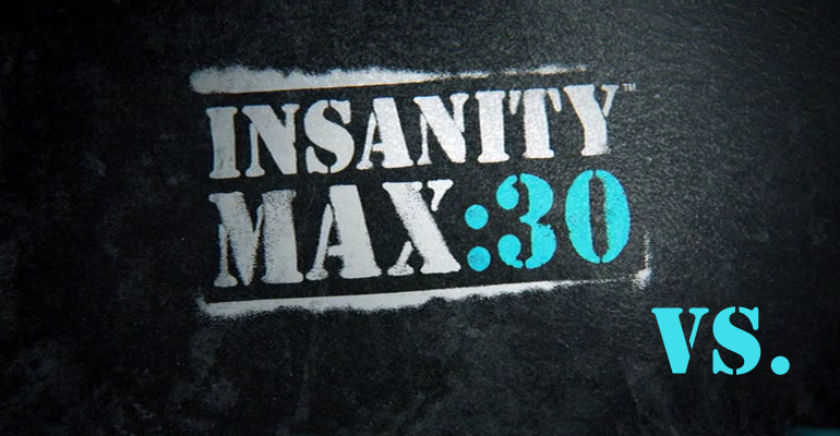 Insanity MAX 30 vs  T25 vs  P90X3 | Extremely-Fit